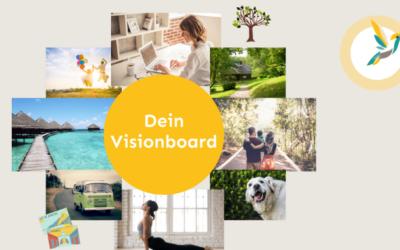 Wie du ein Visionboard erstellen und nutzen kannst